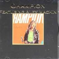 CHAMPION - Feat. Alex Machin