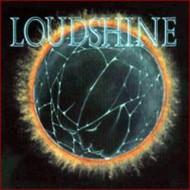 LOUDSHINE - s/t