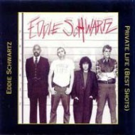 SCHWARTZ, EDDIE - Private Life (Best Shots)