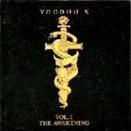VOODOO X - Vol.1 - The Awakening