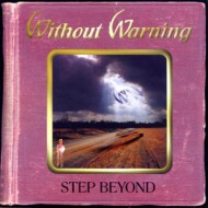 WITHOUT WARNING - Step Beyond