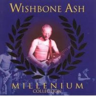WISHBONE ASH - Millenium Collection