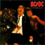 AC/DC - If You Want Blood You´ve Got It