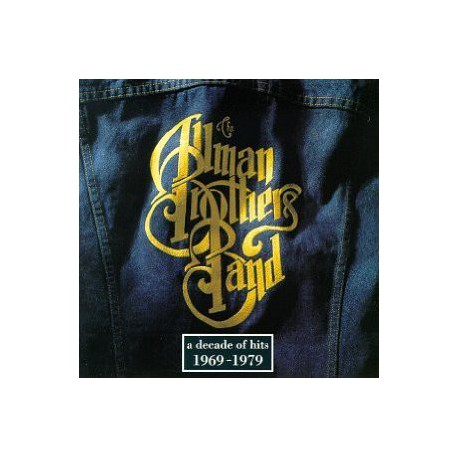 ALLMAN BROTHERS BAND - A Decade Of Hits
