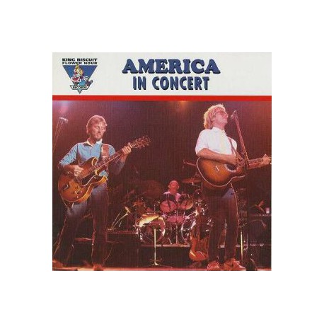 AMERICA - In Concert - King Biscuit Flower Hour