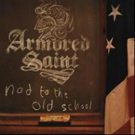 ARMORED SAINT - Nod To The Old School (Ltd.)