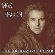 BACON, MAX - Higher You Climb