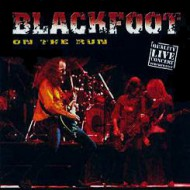 BLACKFOOT - On The Run - Live