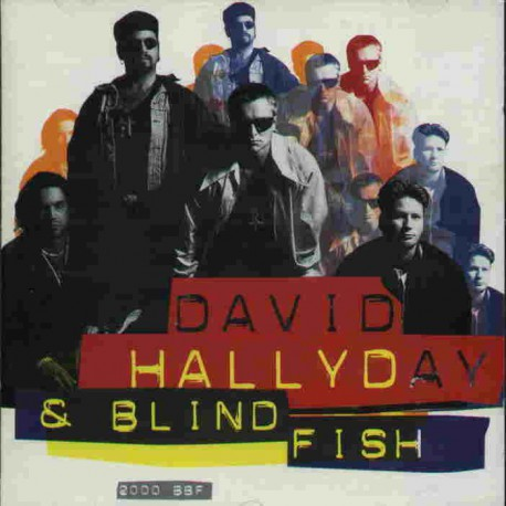 BLIND FISH feat. DAVID HALLYDAY - 2000 BBF