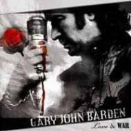 BARDEN, GARY JOHN - Love & War