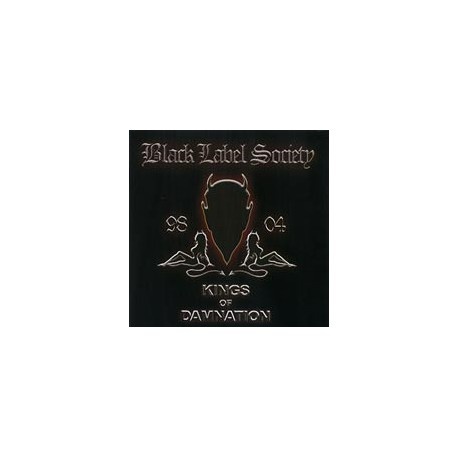 BLACK LABEL SOCIETY - Kings Of Damnation (Ltd. Digipak)