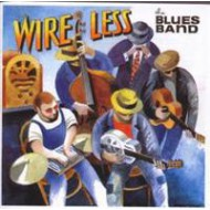 BLUES BAND, THE - Wire Less