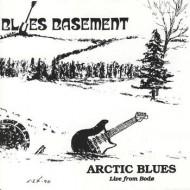BLUES BASEMENT - Arctic Blues - Live