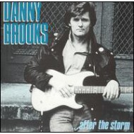 BROOKS, DANNY - After The Storm