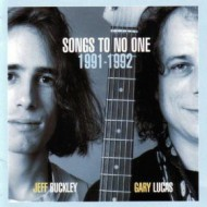 BUCKLEY, JEFF / LUCAS, GARY - Songs To No One