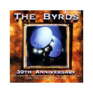 BYRDS, THE - 30th Anniversary