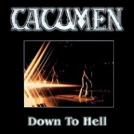 CACUMEN - Down To Hell