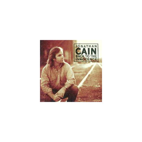 CAIN, JONATHAN - Back To The Innocence