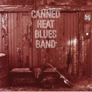 CANNED HEAT BLUES BAND - s/t