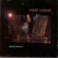 CASAL, NEAL - Anytime Tomorrow