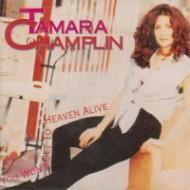 CHAMPLIN, TAMARA - You Won´t Get To Heaven Alive
