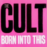 CULT, THE - Born Into This (Digipak)