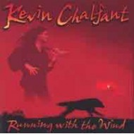 CHALFANT, KEVIN - Running With The Wind