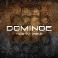 DOMINOE - Naked But Dressed