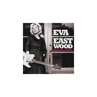 EASTWOOD, EVA - Well Well Well