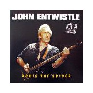 ENTWISTLE, JOHN - Boris The Spider - Live