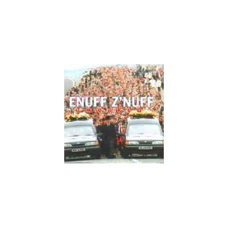 ENUFF Z´NUFF - Tweaked
