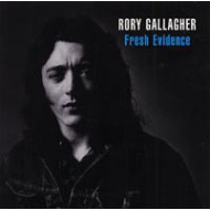 GALLAGHER, RORY - Fresh Evidence