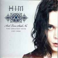H.I.M. - And Love Said No - The Greatest Hits 1997-2004