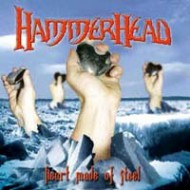 HAMMERHEAD - Heart Made Of Steel