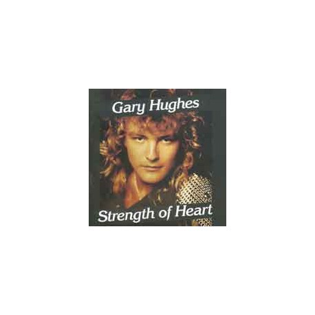 HUGHES, GARY - Strength Of Heart