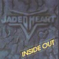 JADED HEART - Inside Out