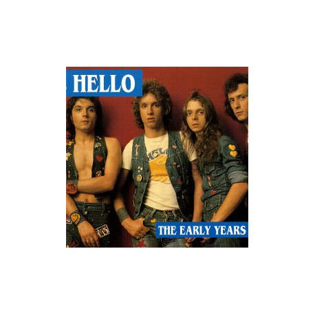 HELLO - The Early Years