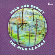 HIGH LLAMAS, THE - Cold And Bouncy